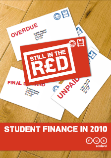 NUS Scotland: Still in the Red Report – Student Finance in 2010