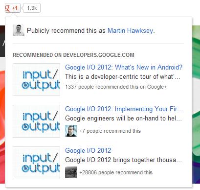 Google I/O 2012 Notes: Google+ platform basics of +1, share and recommendations
